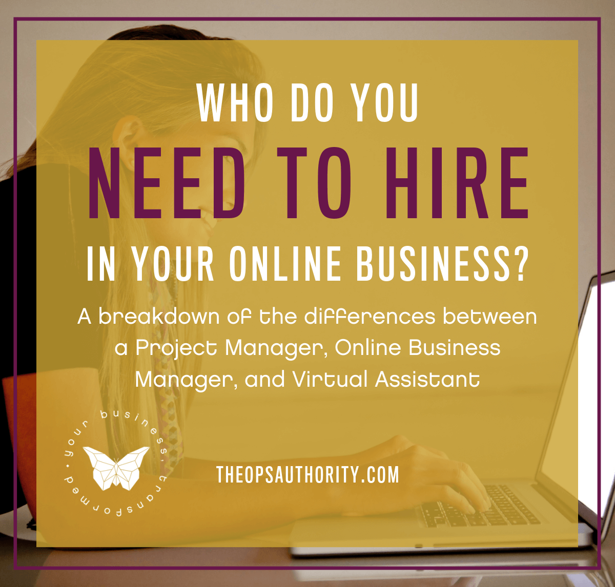 Who do you need to hire in your business?