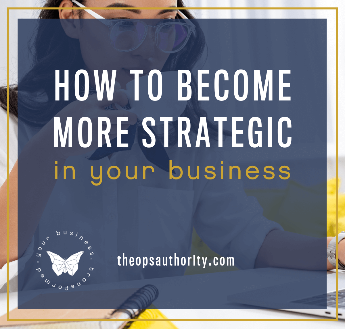 How To Become More Strategic