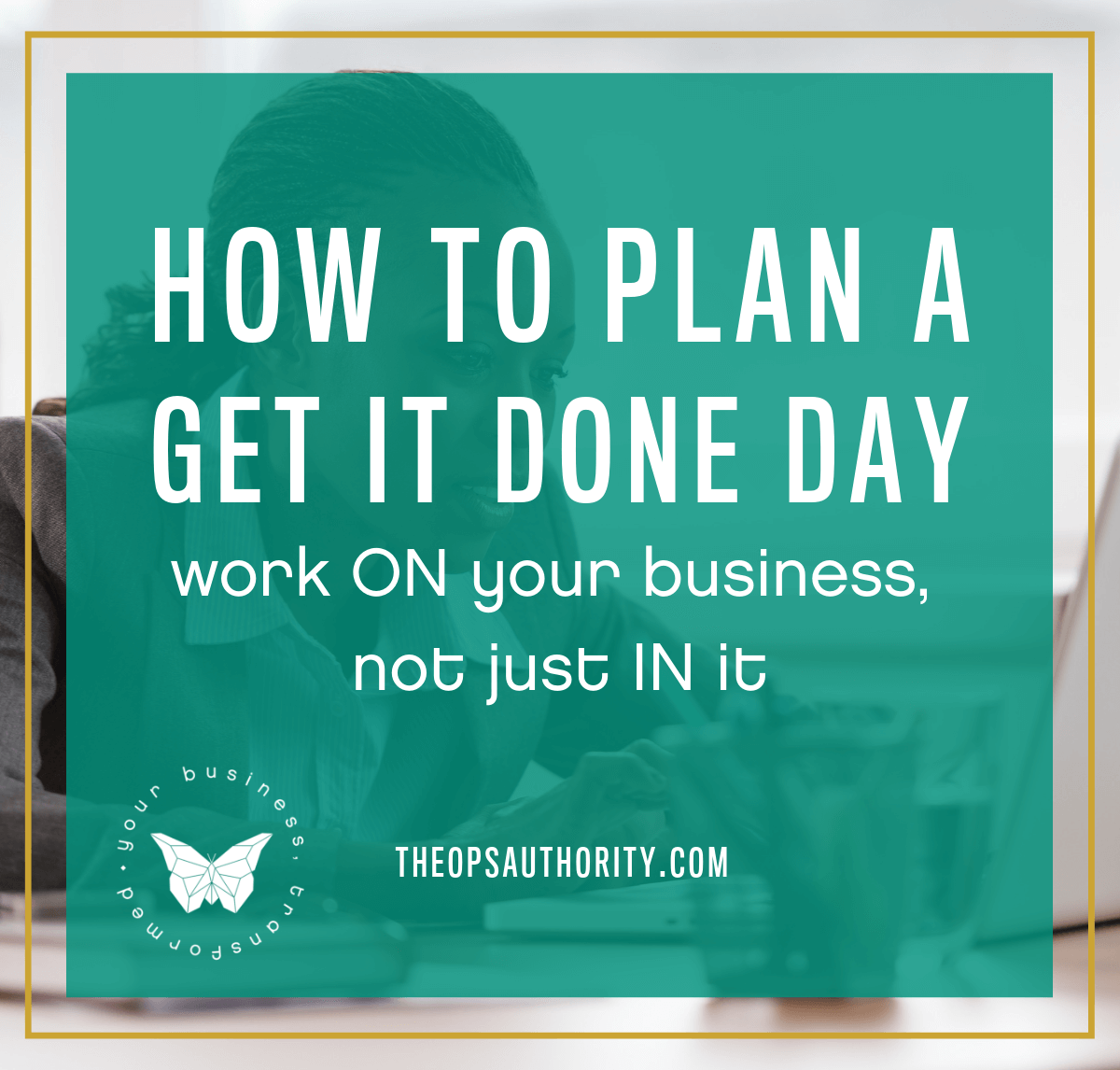 How to Plan a Get it Done Day blog
