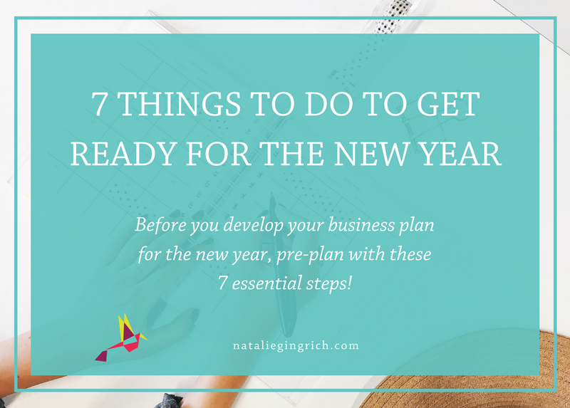 7 Things to do to Get Ready for the New Year