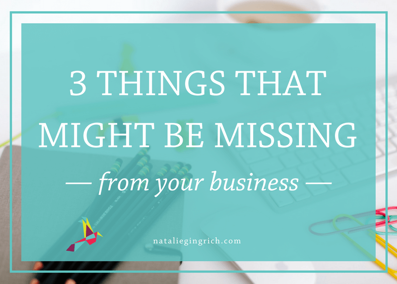 What's missing from your business?