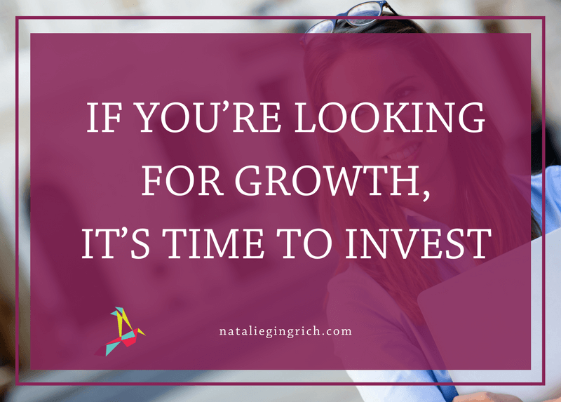 If you're looking for growth in your business, it's time to invest in yourself