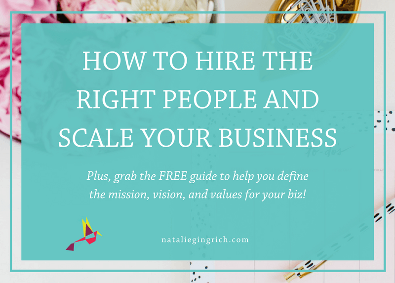 Hire the Right People and Scale Your Business