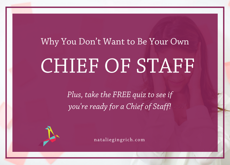 Why You Don't Want to Be your Own Chief of Staff