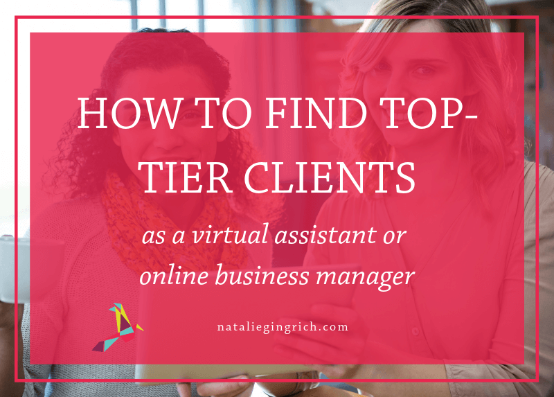 how to find top-tier clients, VA, OBM