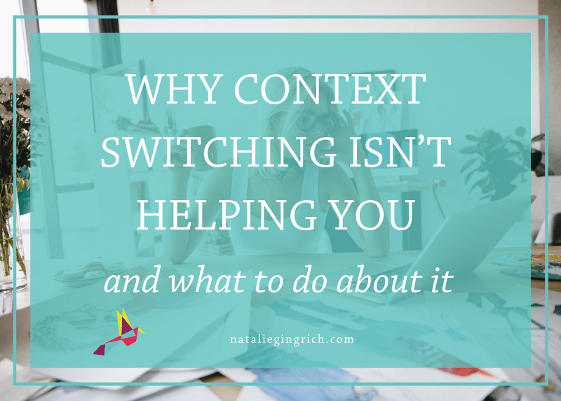 context switching, multi-tasking, doing too many things at once