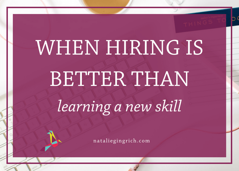 When hiring is better than learning a new skill
