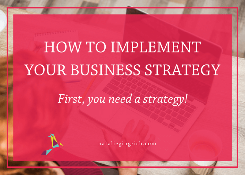 How to implement your business strategy