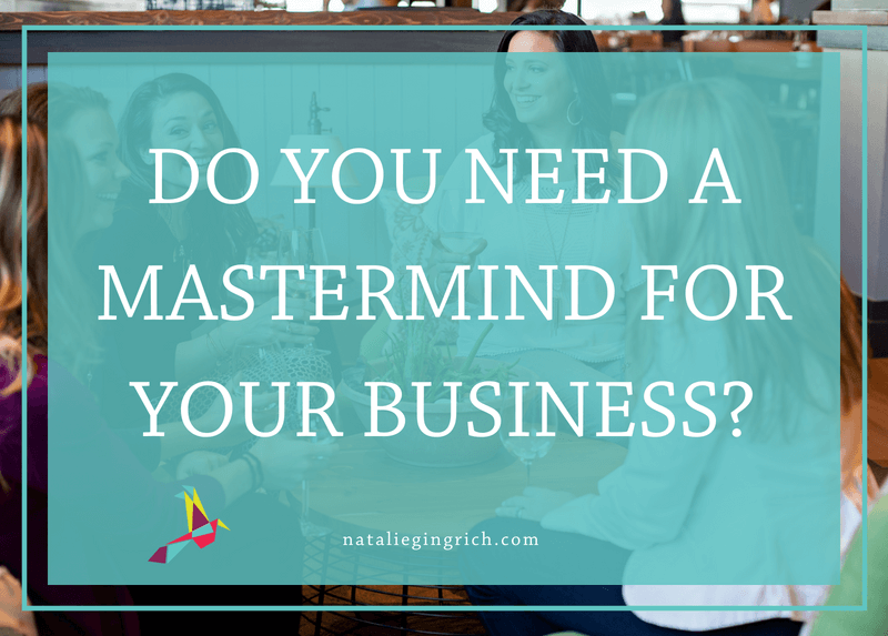 Do you need a mastermind for your business?
