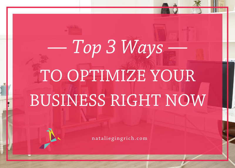 "Graphic that says, ""top 3 ways to optimize your business"""