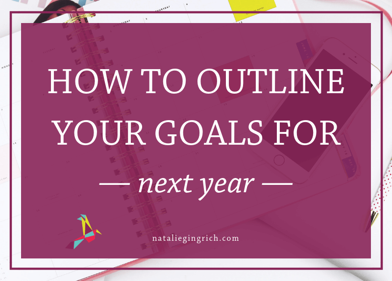 How to outline your goals for next year
