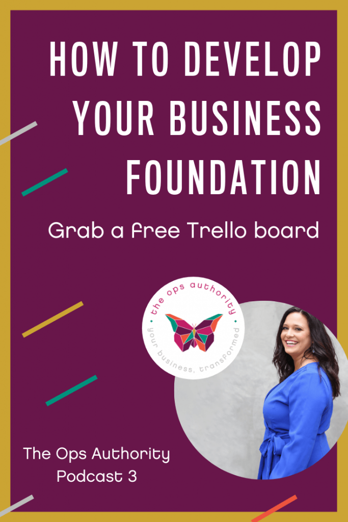 How to Develop Your Business Foundation