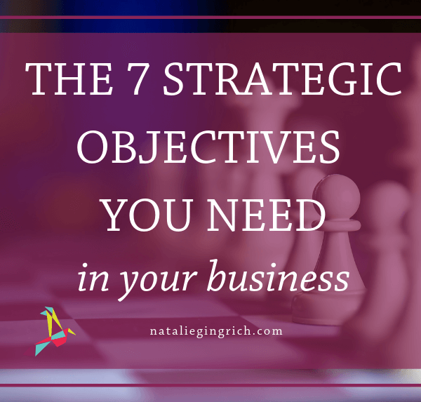 7 key strategic objects you need in your business