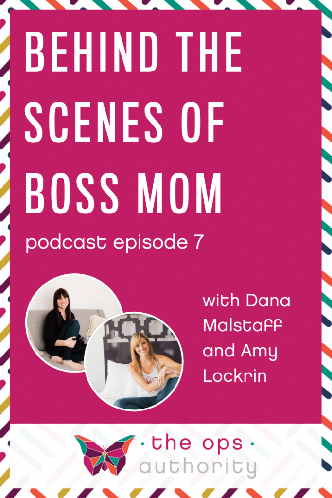 Behind the Scenes of Boss Mom with Dana Malstaff and Amy Lockrin