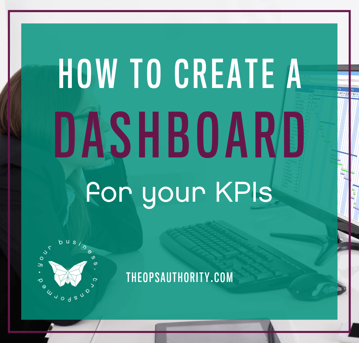 How to create a dashboard for your KPIsfeatured 1