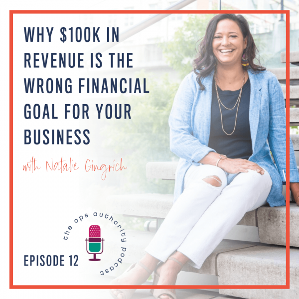 Why $100K in Revenue is the Wrong Financial Goal for Your Business