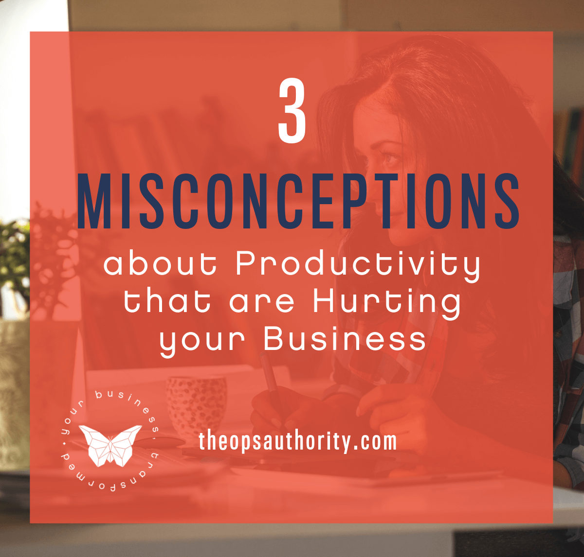 3 Misconceptions about Productivity that are Hurting Your Business