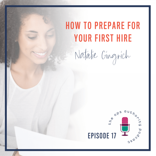 How to Prepare for Your First Hire