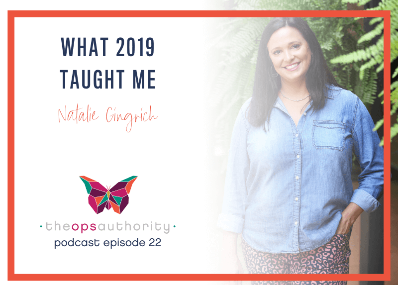 What 2019 Taught Me