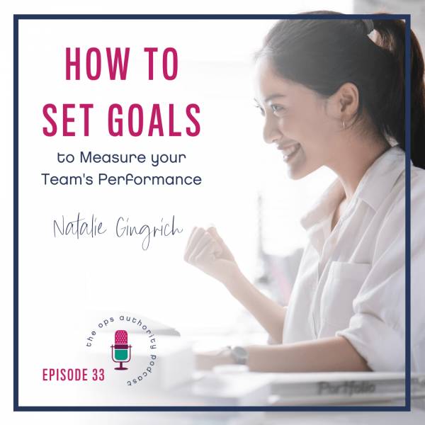 How to Set Goals to Measure your Team's Performance