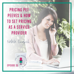 Pricing Pet Peeves & How to Set Pricing as a Service Provider