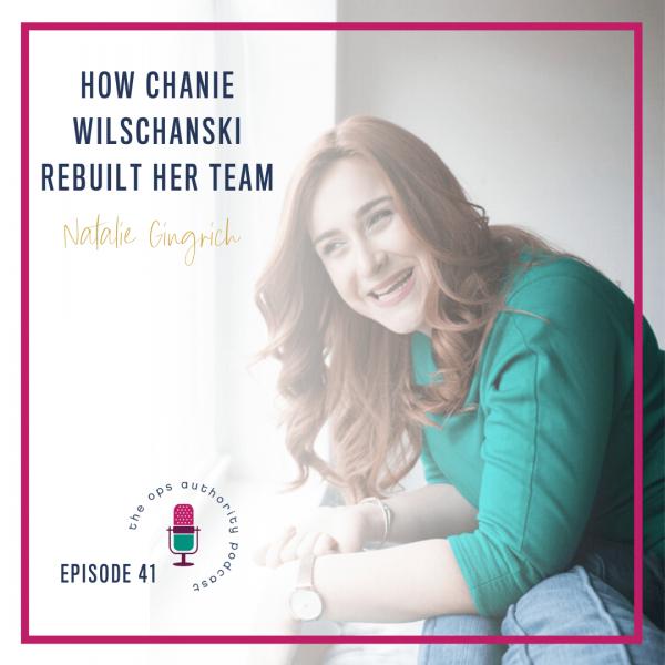 How Chanie Wilschanski Rebuilt Her Team