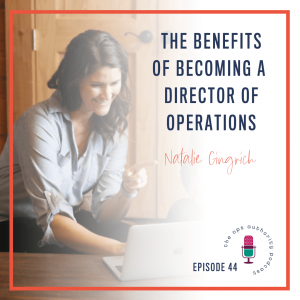 The Benefits of Becoming a Director of Operations