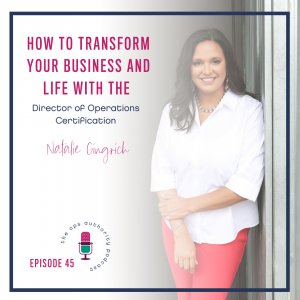 How to Transform Your Business and Life with the Director of Operations Certification