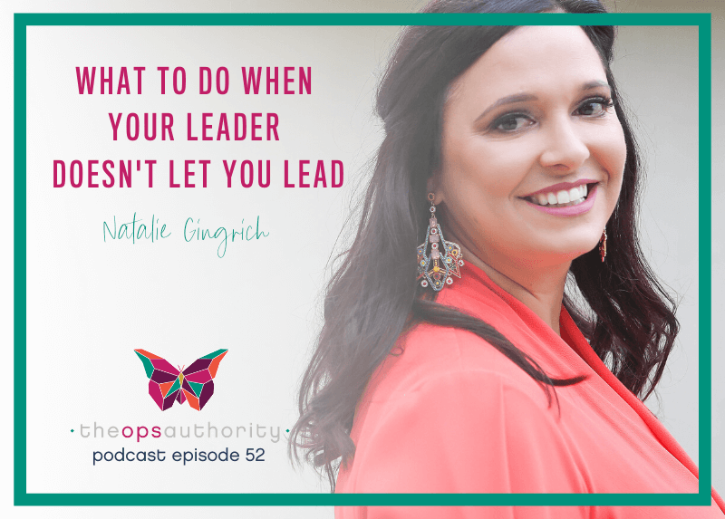 What To Do When Your Leader Doesn't Let You Lead