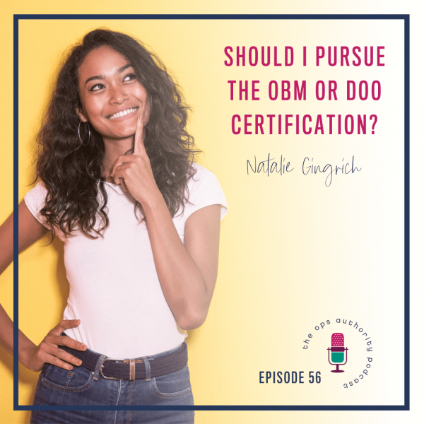 Should I Pursue the OBM or DOO Certification?