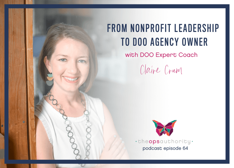 TOA 064 From Nonprofit Leadership to DOO Agency Owner with DOO Expert Coach Claire Crum Horizontal