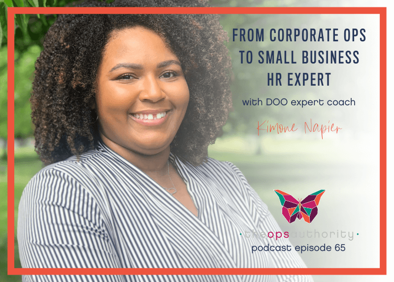 From Corporate Ops to Small Business HR Expert with DOO Expert Coach Kimone Napier