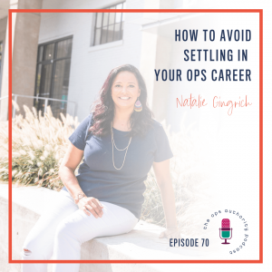 How to Avoid Settling in Your Ops Career