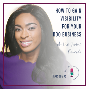 How to gain visibility fo your doo business with lisa simone