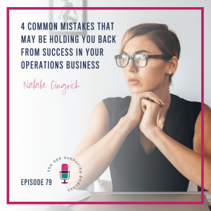 4 Common Mistakes That May Be Holding You Back from Success in Your Operations Business