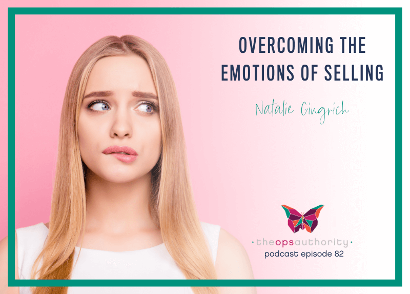 Overcoming the Emotions of Selling