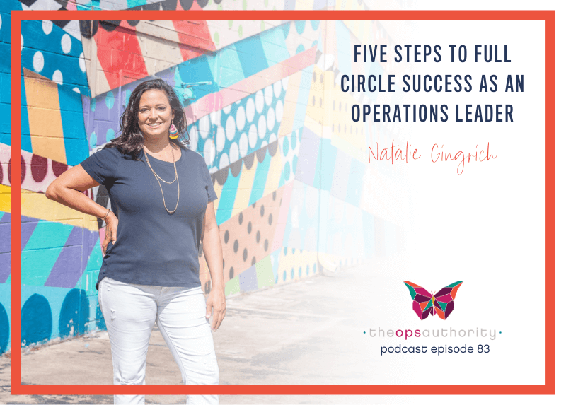 Five Steps to Full Circle Success as an Operations Leader