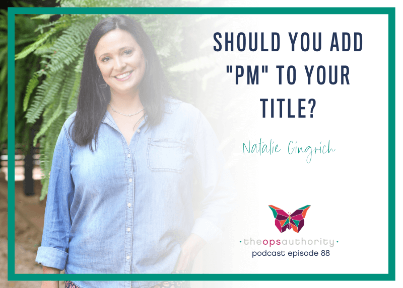 """Should You Add """"PM"""" to Your Title?TOA 088 Should You Add PM to Your Title Horizonal"""