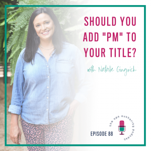 "Should You Add ""PM"" to Your Title?"