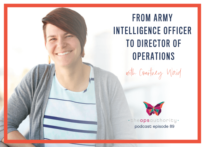 From Army Intelligence Officer to Director of Operations with Courtney Waid