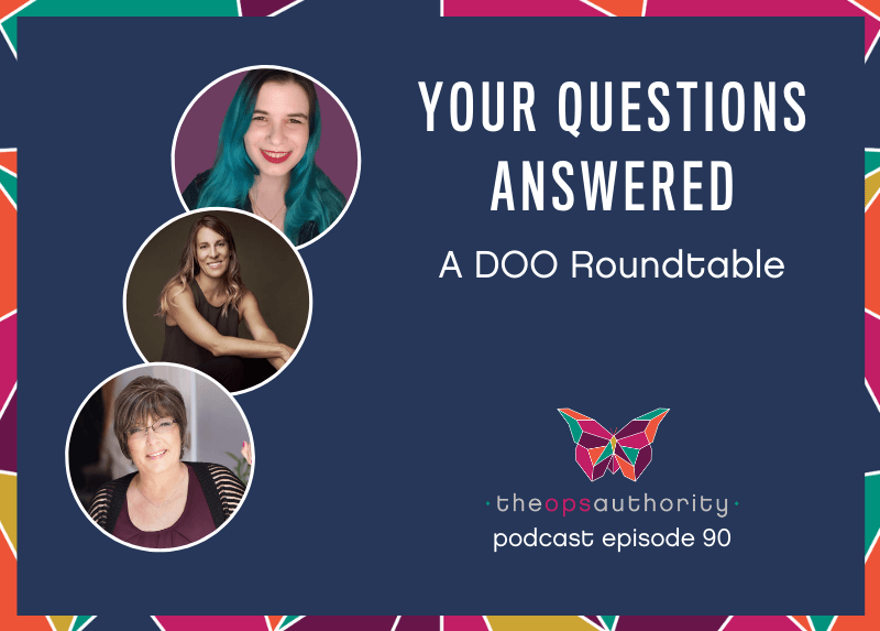 Your Questions Answered - A DOO Roundtable