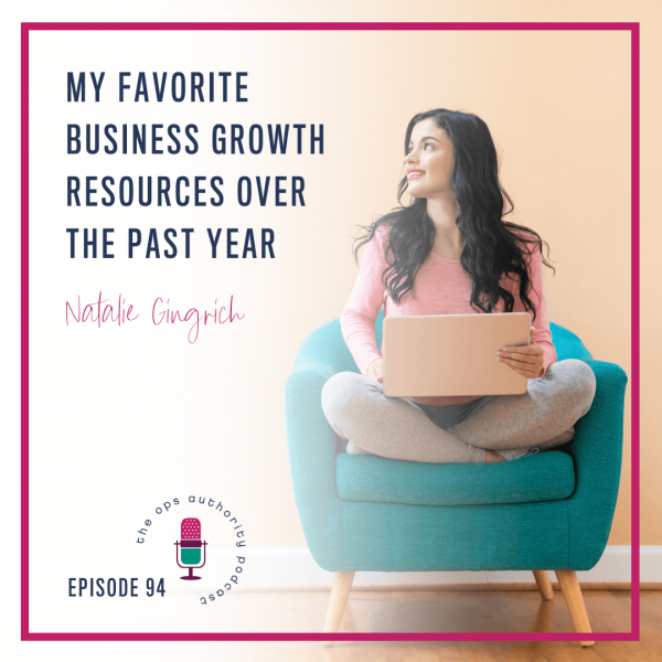 My Favorite Business Growth Resources Over the Past Year