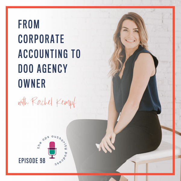 From Corporate Accounting to DOO Agency Owner with Rachel Kempf