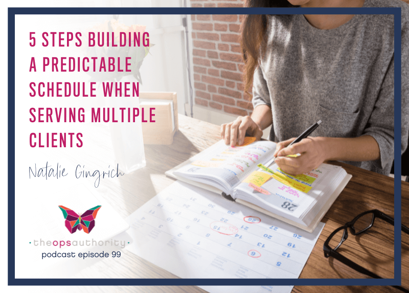 5 Steps Building a Predictable Schedule When Serving Multiple Clients Horizontal