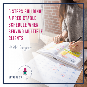 TOA 099 5 Steps Building a Predictable Schedule When Serving Multiple Clients square text