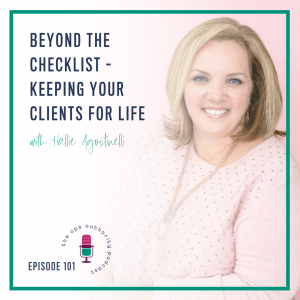 101 Beyond the Checklist Keeping Your Clients for Life with Hallie Agostinelli Square