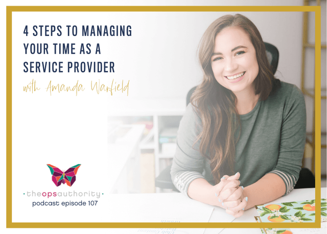 4 Steps to Managing Your Time as a Service Provider with Amanda Warfield