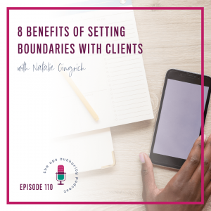 8 Benefits of Setting Boundaries with Clients
