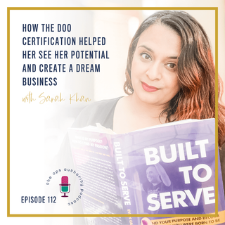 How the DOO Certification Helped Her See Her Potential and Create A Dream Business with Sarah Khan