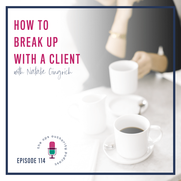 How to Break Up with a Client